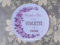 アンティーク パウダーボックスのラベル POUDRE DE RIZ A LA VIOLETTES DE PARME - ROGER&GALLET -