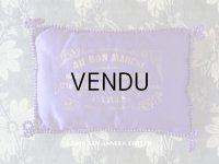 19世紀末 アンティーク  シルク製 クッション ボンマルシェ MAGASIN DE NOUVEAUTES - AU BON MARCHE PARIS -
