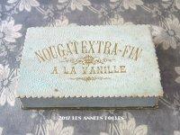 19世紀末 アンティーク ヌガーのお菓子箱 NOUGAT EXTRA-FIN A LA VANILLE
