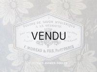 アンティーク パウダーソープのラベル POUDRE DE SAVON HYGIENIQUE A LA GUIMAUVE - F.MOREAU & FILS PARIS -